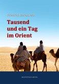 Tausend und ein Tag im Orient (eBook, ePUB)