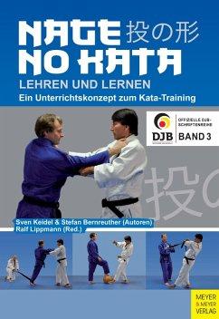 Nage No Kata lehren und lernen (eBook, ePUB) - Keidel, Sven; Bernreuther, Stefan