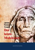 Der letzte Mohikaner (eBook, ePUB)