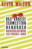 Das Große-Schwestern-Handbuch: Nachschlagewerk für sensible Jungs (eBook, ePUB)