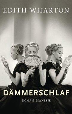 Dämmerschlaf (eBook, ePUB) - Wharton, Edith