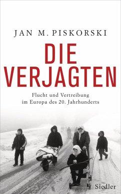 Die Verjagten (eBook, ePUB) - Piskorski, Jan M.