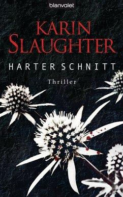 Harter Schnitt / Georgia Bd.3 (eBook, ePUB) - Slaughter, Karin