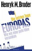 Die letzten Tage Europas (eBook, ePUB)