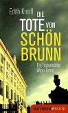 Die Tote von Schönbrunn (eBook, ePUB)