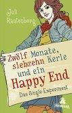 Zwölf Monate, siebzehn Kerle und ein Happy End (Mängelexemplar)