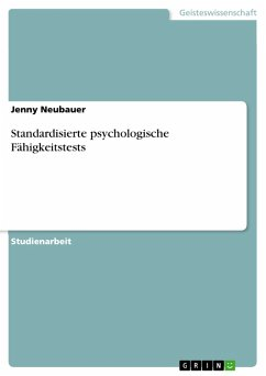 Standardisierte psychologische Fähigkeitstests (eBook, PDF)
