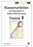 Chemie 8, Klassenarbeiten von Gymnasien in Baden-Württemberg mit Lösungen