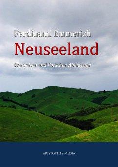 Neuseeland (eBook, ePUB) - Emmerich, Ferdinand