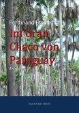 Im Gran Chaco von Paraguay (eBook, ePUB)