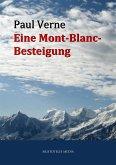 Eine Mont-Blanc-Besteigung (eBook, ePUB)