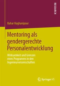 Mentoring als gendergerechte Personalentwicklung - Haghanipour, Bahar