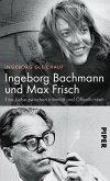 Ingeborg Bachmann und Max Frisch (eBook, ePUB)