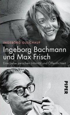 Ingeborg Bachmann und Max Frisch (eBook, ePUB) - Gleichauf, Ingeborg