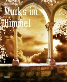 Murks im Himmel (eBook, ePUB)
