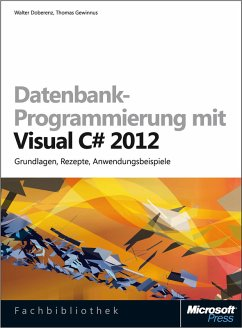 Datenbank-Programmierung mit Visual C# 2012 (eBook, ePUB) - Gewinnus, Thomas; Doberenz, Walter