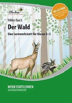 Der Wald Grundschule Sachunterricht Klasse 3 5 Von Wibke Baack
