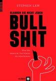 Glauben Sie nicht jeden Bullshit (eBook, ePUB)