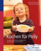 Kochen für Polly (eBook, ePUB)