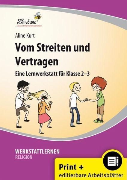 Vom Streiten Und Vertragen Von Aline Kurt Schulbücher Portofrei