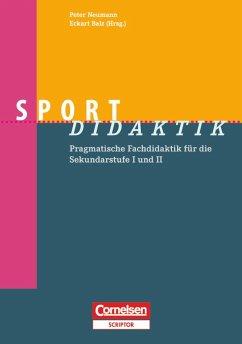 Sport-Didaktik - Bindel, Tim; Bähr, Ingrid; Frohn, Judith; Geßmann, Rolf; Gogoll, André; Menze-Sonneck, Andrea; Schulz, Norbert; Serwe-Pandrick, Esther