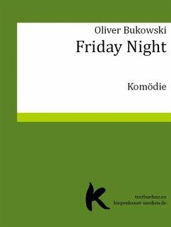 Friday Night (eBook, ePUB) - Bukowski, Oliver