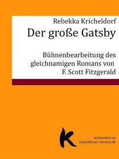 Der große Gatsby (eBook, ePUB) - Kricheldorf, Rebekka