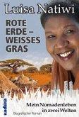 ROTE ERDE - WEISSES GRAS
