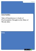 Tales of Transference: A Study of Psychoanalytic Thought in the Films of Woody Allen
