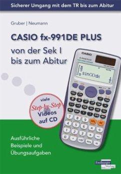 CASIO fx-991DE Plus von der Sek I bis zum Abitur