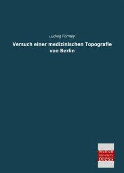Versuch einer medizinischen Topografie von Berlin