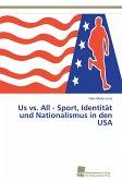 Us vs. All - Sport, Identität und Nationalismus in den USA