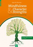 Mindfulness and Character Strengths (eBook, PDF)