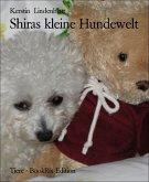 Shiras kleine Hundewelt (eBook, ePUB)