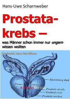 Prostatakrebs (eBook, PDF) - Hans-Uwe Scharnweber