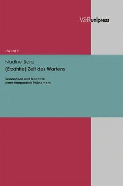 (Erzählte) Zeit des Wartens (eBook, PDF) - Benz, Nadine