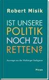 Ist unsere Politik noch zu retten? (eBook, ePUB)