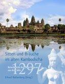 Sitten und Bräuche im alten Kambodscha