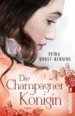 Die Champagnerkönigin / Jahrhundertwind-Trilogie Bd.2 (eBook, ePUB)