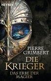 Das Erbe der Magier / Die Krieger Bd.1 (eBook, ePUB)