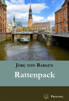 Rattenpack - Bargen, Jörg von