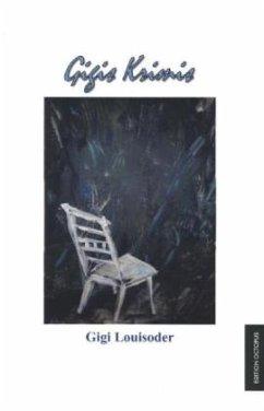 Gigis Krimis - Louisoder, Gigi