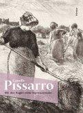 Camille Pissarro. Mit den Augen eines Impressionisten