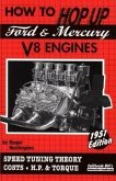 How to Hop Up Ford & Mercury V8 Engines: Speed Tuning Theory, Costs, H.P. & Torque
