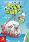 Auf die Hufe, fertig, los / Die Schafgäääng Bd.4 (eBook, ePUB)