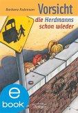 Vorsicht, die Herdmanns schon wieder / Herdmanns Bd.3 (eBook, ePUB)