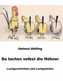 Da lachen selbst die Hühner (eBook, ePUB)