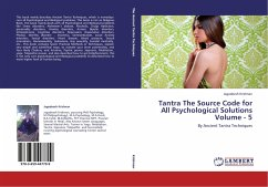 Tantra The Source Code for All Psychological Solutions Volume - 5