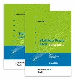 Stahlbau-Praxis nach Eurocode 3 Band 1 + 2 - Wagenknecht, Gerd