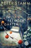 In fremden Gärten (eBook, ePUB)